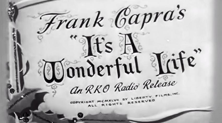 """It's a Wonderful Life"" (1946)"