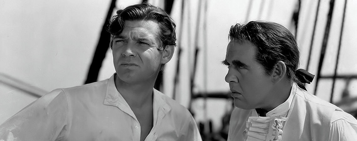 "Clark Gable, Charles Laughton | ""Mutiny on the Bounty"" (1935) *"
