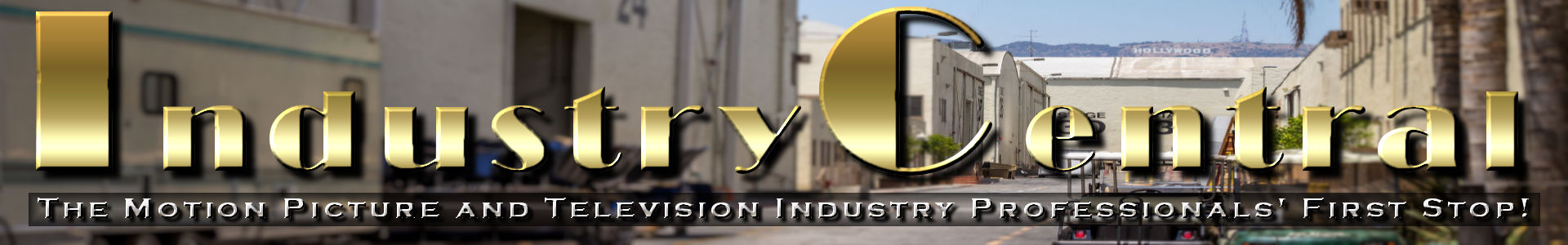 IndustryCentral -The Motion Picture & Television Industry Professionals' First Stop!