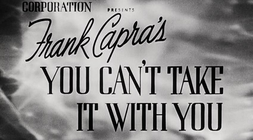 """You Can't Take It with You"" (1938)"